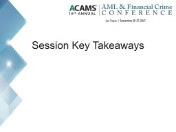 Session  Key Takeaways Insights On Oversight: A Regulatory Roundtable on AML Trends and Issues