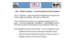 2017 - What to Expect � A new President and His Congress