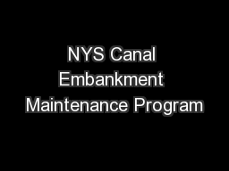 NYS Canal Embankment Maintenance Program