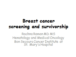 Breast cancer screening and survivorship