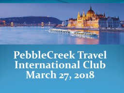 PebbleCreek Travel International Club