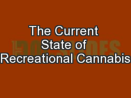 The Current State of Recreational Cannabis