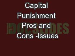 Capital Punishment Pros and Cons -Issues