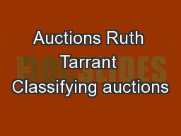 Auctions Ruth Tarrant Classifying auctions