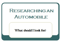 Researching an Automobile