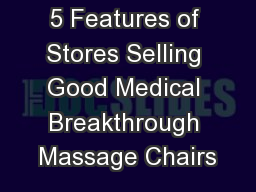 5 Features of Stores Selling Good Medical Breakthrough Massage Chairs