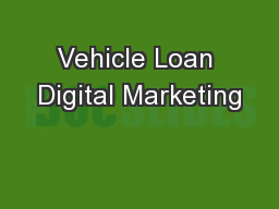 Vehicle Loan Digital Marketing