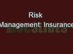 Risk Management: Insurance