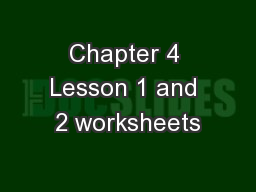 Chapter 4 Lesson 1 and 2 worksheets PowerPoint PPT Presentation