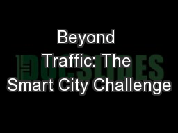 Beyond Traffic: The Smart City Challenge