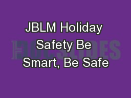 JBLM Holiday Safety Be Smart, Be Safe