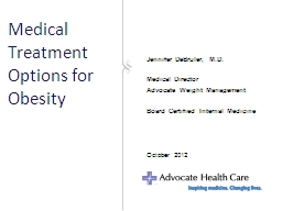 Medical Treatment Options for Obesity