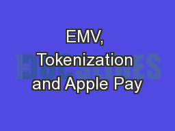 EMV, Tokenization and Apple Pay