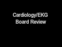 Cardiology/EKG Board Review