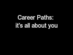 Career Paths: it's all about you