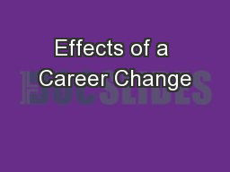 Effects of a Career Change