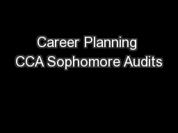 Career Planning CCA Sophomore Audits