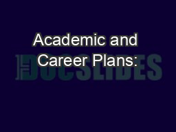 Academic and Career Plans: