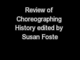 Review of Choreographing History edited by Susan Foste