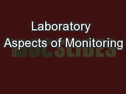 Laboratory Aspects of Monitoring