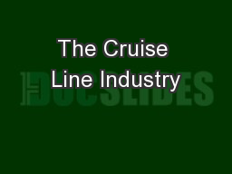 The Cruise Line Industry