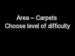 Area � Carpets Choose level of difficulty