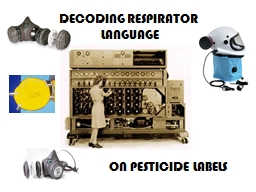 DECODING RESPIRATOR  LANGUAGE