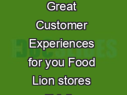 Coupon Acceptance Policy In service of Creating Great Customer Experiences for you Food Lion stores will follow these steps when accepting coupons