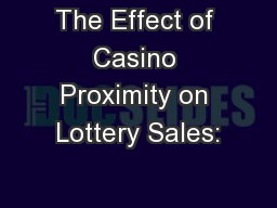 The Effect of Casino Proximity on Lottery Sales: