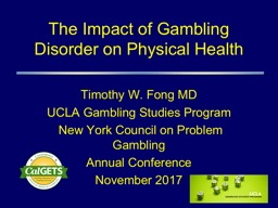 The Impact  of Gambling Disorder on Physical