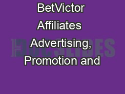 BetVictor Affiliates  Advertising, Promotion and