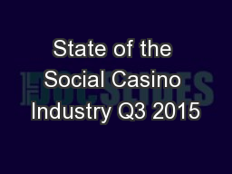 State of the Social Casino Industry Q3 2015