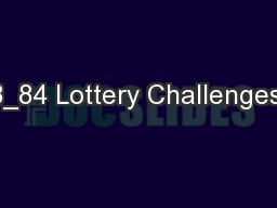 8_84 Lottery Challenges;