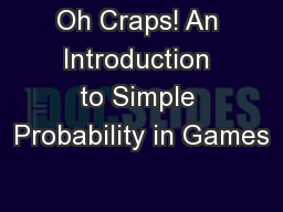 Oh Craps! An Introduction to Simple Probability in Games