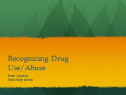 Recognizing Drug Use/Abuse