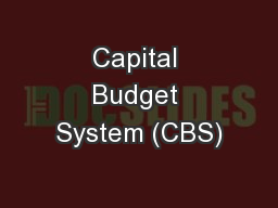 Capital Budget System (CBS)
