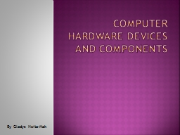 Computer hardware devices and components
