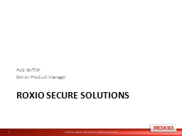 Roxio Secure  solutions Rob Griffith