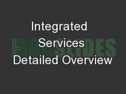 Integrated  Services Detailed Overview