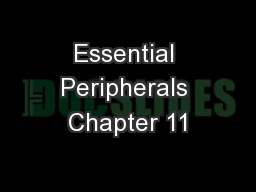 Essential Peripherals Chapter 11