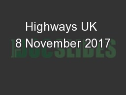Highways UK 8 November 2017