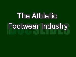The Athletic Footwear Industry