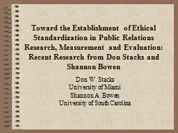 Toward  the Establishment of Ethical Standardization in Public Relations Research, Measurement and PowerPoint PPT Presentation