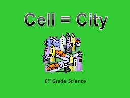 6 th  Grade  Science Cell