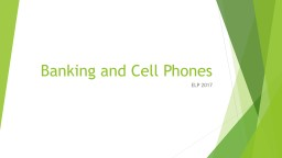 Banking and Cell Phones ELP 2017