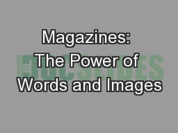 Magazines: The Power of Words and Images