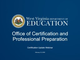 Office of Certification and Professional Preparation PowerPoint Presentation, PPT - DocSlides