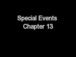 Special Events Chapter 13