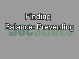 Finding Balance: Preventing