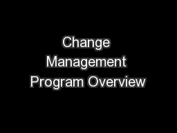 Change Management Program Overview